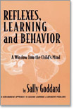 REFLEXES,LEARNING and BEHAVIOR (A Window Into the Child's Maind)
